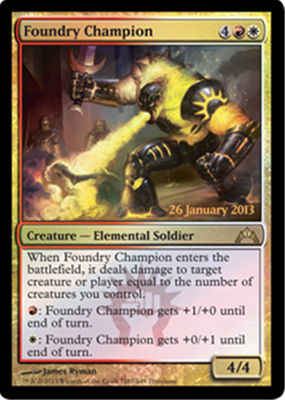 MTG FOUNDRY CHAMPION (FOIL)