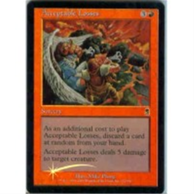 MTG ACCEPTABLE LOSSES (FOIL)