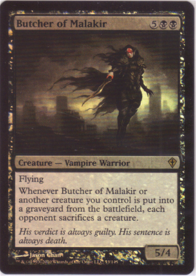 MTG BUTCHER OF MALAKIR (FOIL)